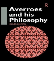 Averroes and His Philosophy ebook by Oliver Leaman