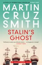 Stalin's Ghost ebook by Martin Cruz Smith