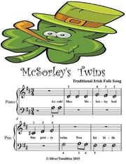 Mcsorley's Twins - Beginner Tots Piano Sheet Music ebook by Silver Tonalities