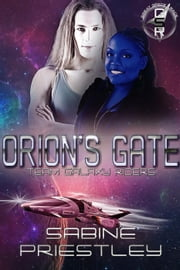 Orion's Gate: Team Galaxy Riders - Great Space Race ebook by Sabine Priestley