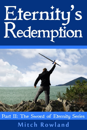Eternity's Redemption ebook by Mitch Rowland
