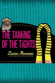 The Taming of the Tights ebook by Louise Rennison