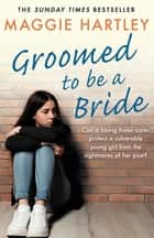 Groomed to be a Bride ebook by Maggie Hartley