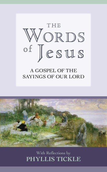 The Words of Jesus eBook by Phyllis Tickle