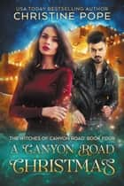 A Canyon Road Christmas ebook by