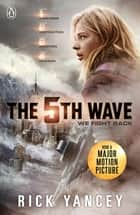 The 5th Wave (Book 1) ebook by