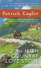 An Irish Country Love Story - A Novel ebook by Patrick Taylor
