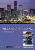 Weekend in Beijing (english version) - A real time be-book ebook by Pedro Barbosa