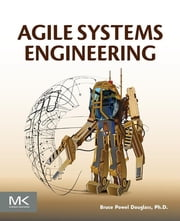 Agile Systems Engineering ebook by Bruce Powel Douglass