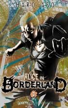 Alice in Borderland T03 ebook by Haro Asô, Haro Asô