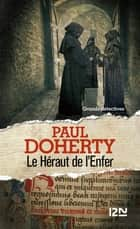 Le héraut de l'enfer ebook by Paul DOHERTY, Christiane POUSSIER