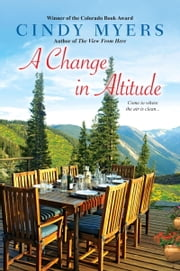 A Change in Altitude ebook by Cindy Myers
