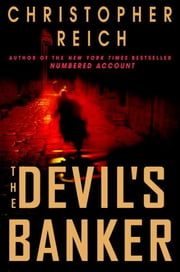 The Devil's Banker ebook by Christopher Reich