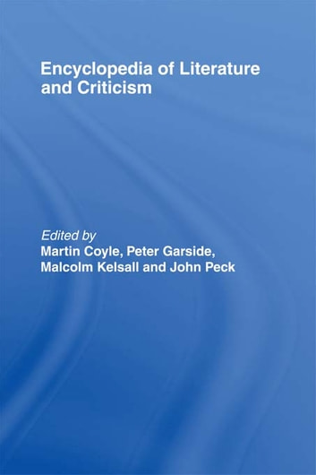 Encyclopedia of Literature and Criticism ebook by