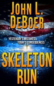 Skeleton Run ebook by John DeBoer