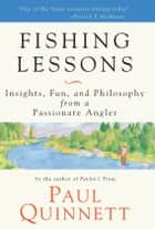 Fishing Lessons ebook by Paul Quinnett