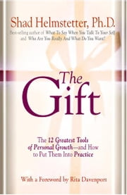 The Gift ebook by Shad Helmstetter