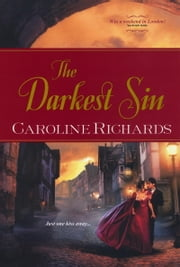 The Darkest Sin ebook by Caroline Richards