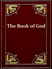 The Book Of God in the Light of the Higher Criticism with Special Reference to Dean Farrar's New Apology ebook by G. W. Foote