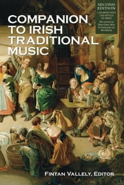 Companion to Irish Traditional Music ebook by Fintan Vallely