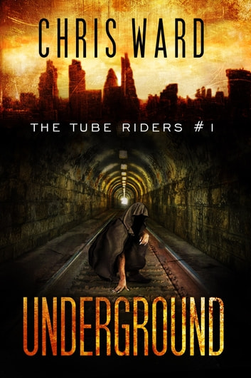 Underground ebook by Chris Ward