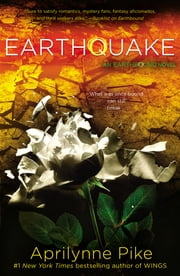 Earthquake ebook by Aprilynne Pike