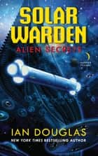 Alien Secrets ebook by Ian Douglas
