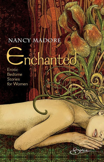 Enchanted: Erotic Bedtime Stories For Women ebook by Nancy Madore