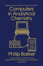 Computers in Analytical Chemistry ebook by Belcher, R