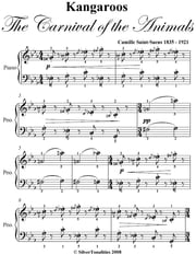 Kangaroos the Carnival of the Animals Easy Piano Sheet Music ebook by Camille Saint Saens