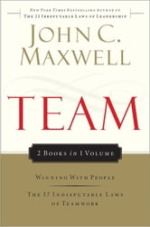 Team Maxwell 2in1 (Winning With People/17 Indisputable Laws) ebook by John C. Maxwell