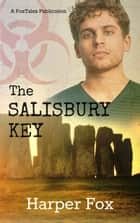 The Salisbury Key ebook by Harper Fox