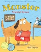 Monster ebook by Michael Rosen, Neal Layton