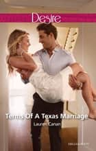 Terms Of A Texas Marriage ebook by