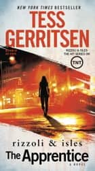 The Apprentice ebook by A Rizzoli & Isles Novel