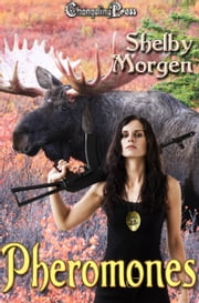 Pheromones (SOS Multi-Author) ebook by Shelby Morgen