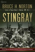 Stingray ebook by Bruce H. Norton