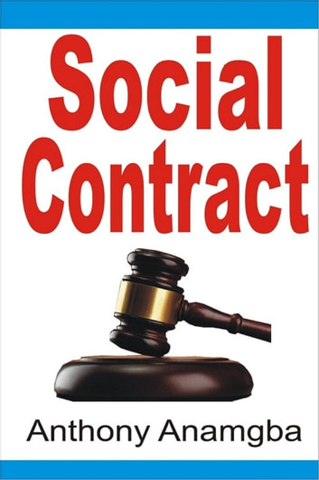 Social Contract ebook by Anthony Anamgba