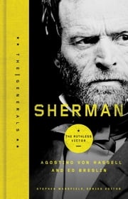 Sherman - The Ruthless Victor ebook by Agostino Von Hassell,Ed Breslin