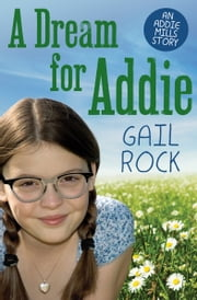 A Dream for Addie ebook by Gail Rock