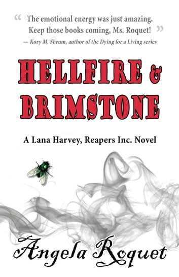 Hellfire and Brimstone ebook by Angela Roquet