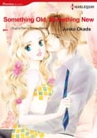 Something Old, Something New (Harlequin Comics) - Harlequin Comics ebook by Donna Sterling, Junko Okada