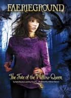The Fate of the Willow Queen ebook by Beth Bracken,Odessa Sawyer