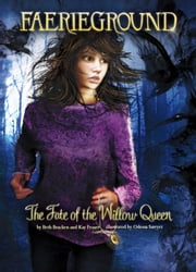 The Fate of the Willow Queen ebook by Beth Bracken