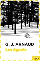 Les Egarés ebook by G.j. Arnaud