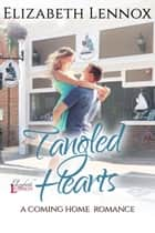 Tangled Hearts ebook by Elizabeth Lennox