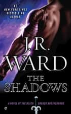 The Shadows e-kirjat by J.R. Ward