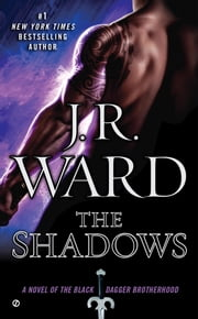 The Shadows ebook by J.R. Ward