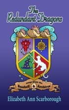 The Redundant Dragons ebook by Elizabeth Ann Scarborough, TBD