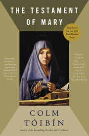 The Testament of Mary ebook by Colm Toibin